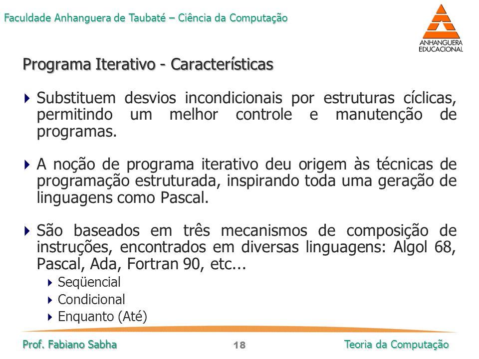 Programa Iterativo - Características