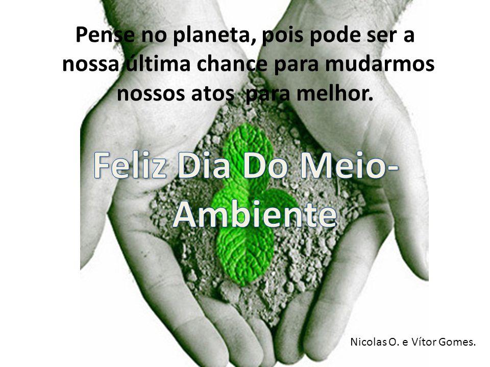 Feliz Dia Do Meio-Ambiente