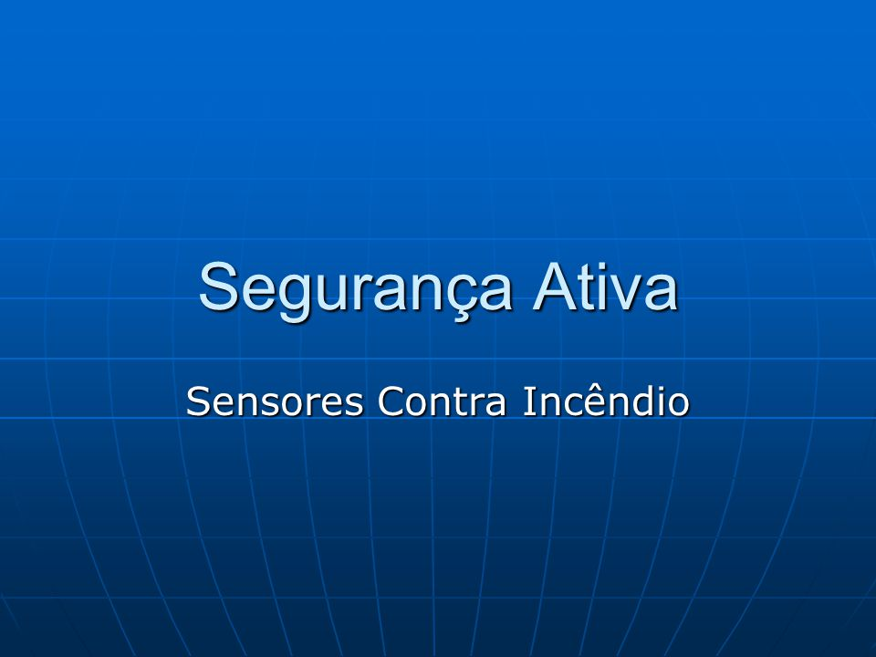 Sensores Contra Incêndio