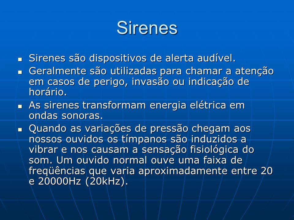 Sirenes Sirenes são dispositivos de alerta audível.