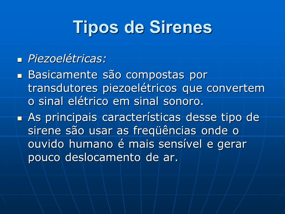 Tipos de Sirenes Piezoelétricas: