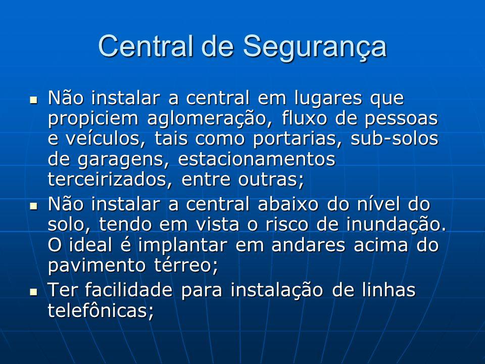 Central de Segurança
