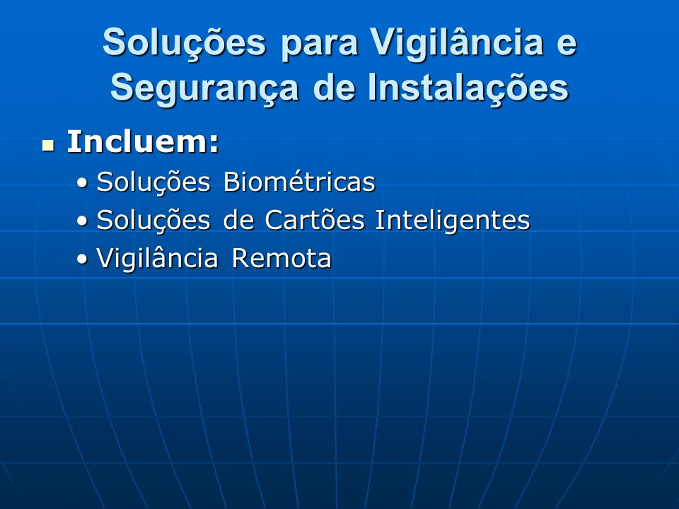 Soluções para Vigilância e Segurança de Instalações