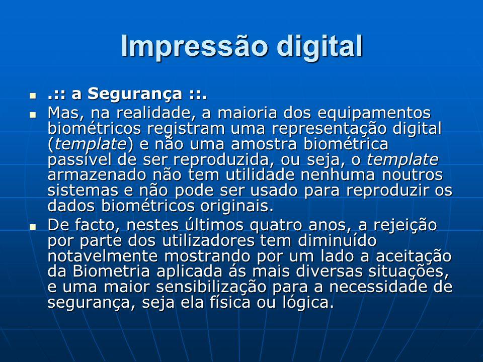 Impressão digital .:: a Segurança ::.