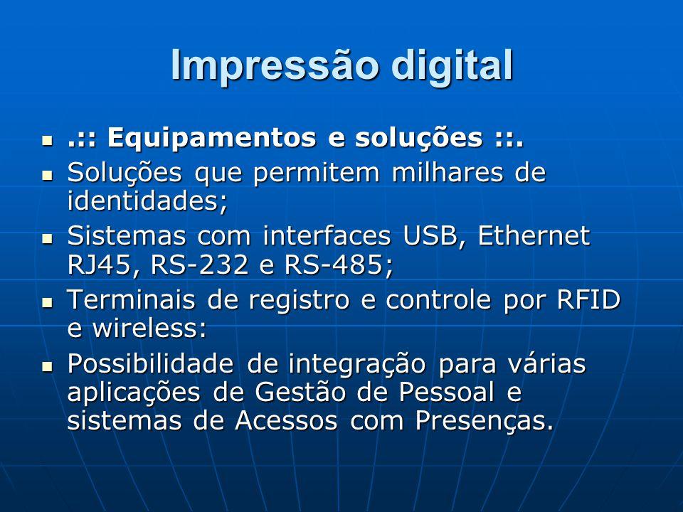 Impressão digital .:: Equipamentos e soluções ::.