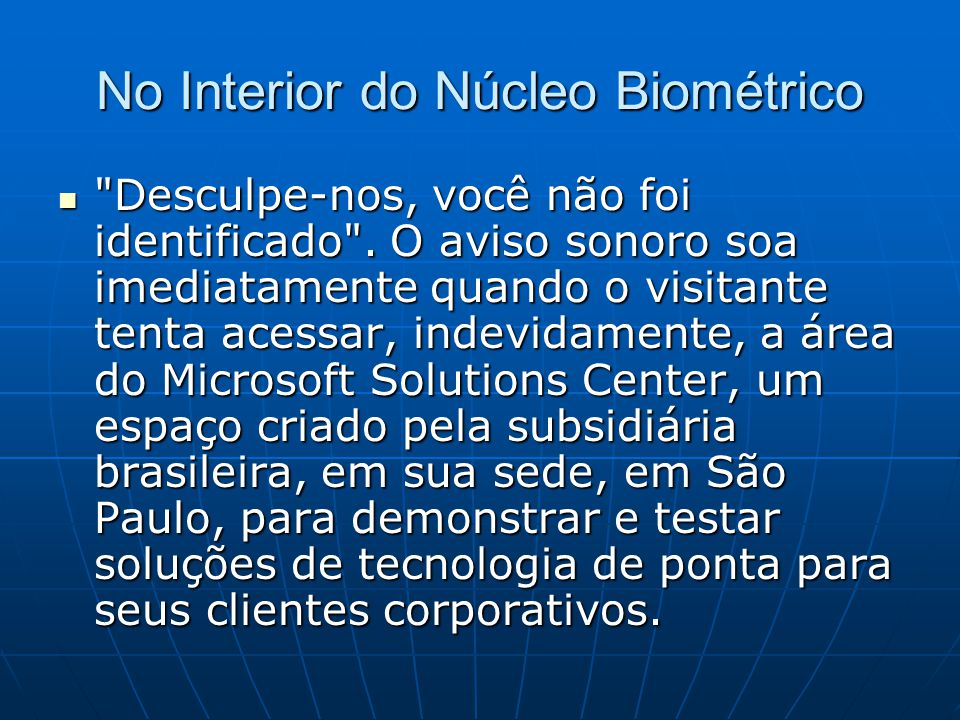 No Interior do Núcleo Biométrico