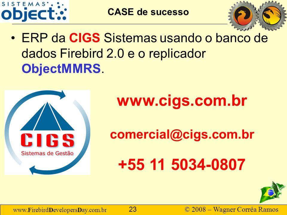 CASE de sucesso ERP da CIGS Sistemas usando o banco de dados Firebird 2.0 e o replicador ObjectMMRS.