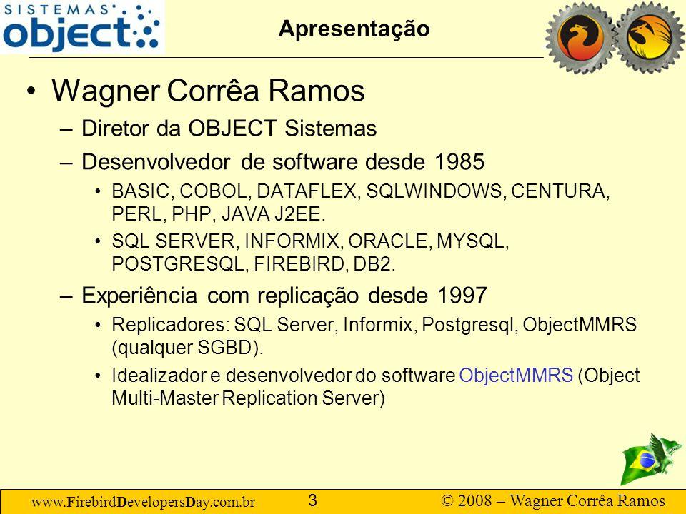 Wagner Corrêa Ramos Apresentação Diretor da OBJECT Sistemas