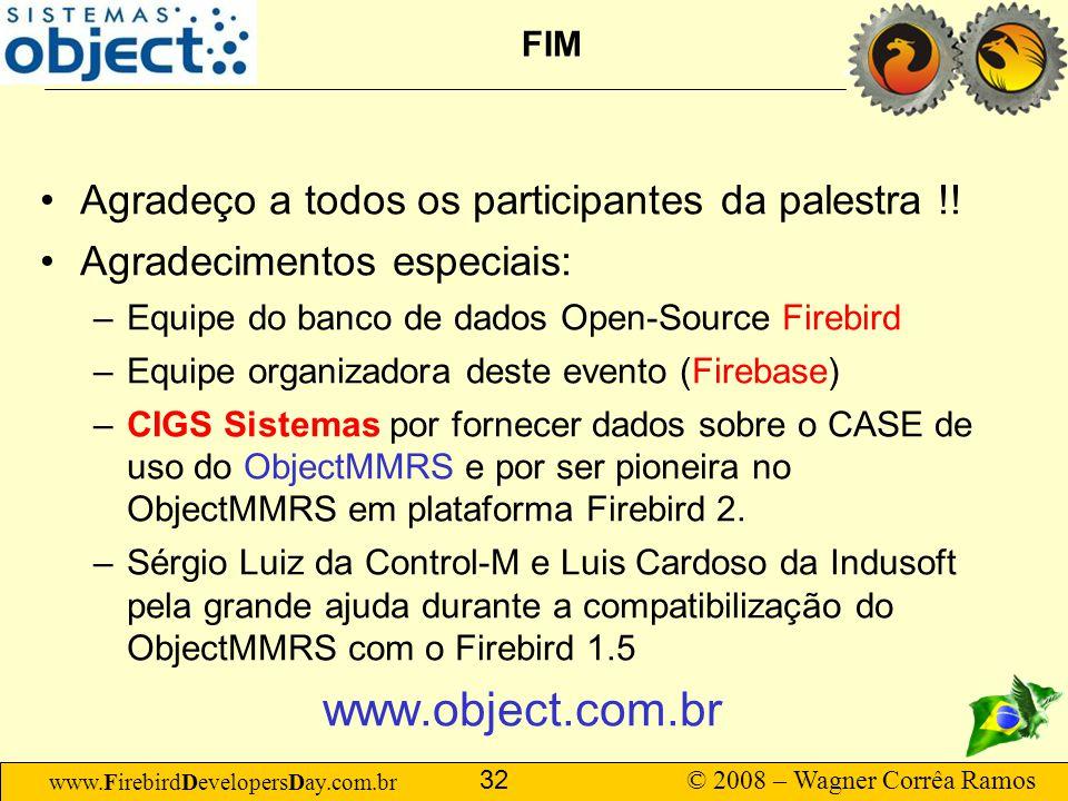 www.object.com.br Agradeço a todos os participantes da palestra !!