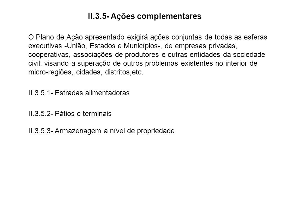 II.3.5- Ações complementares