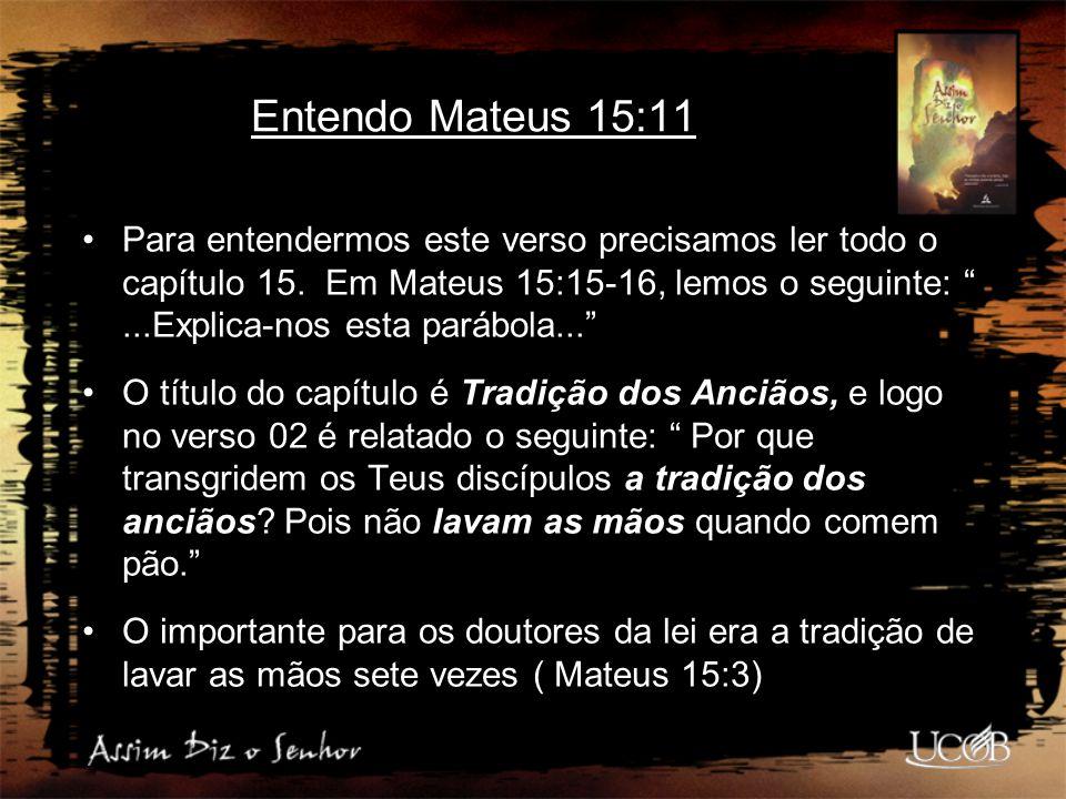 Entendo Mateus 15:11