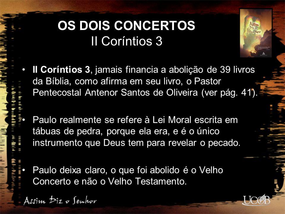 OS DOIS CONCERTOS II Coríntios 3