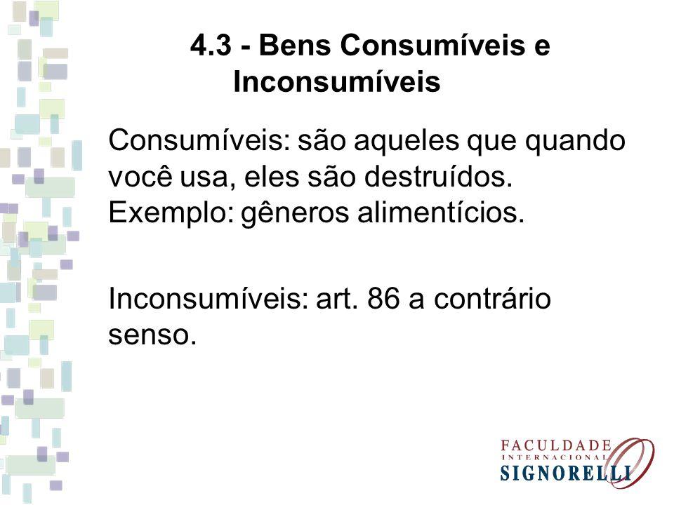 4.3 - Bens Consumíveis e Inconsumíveis