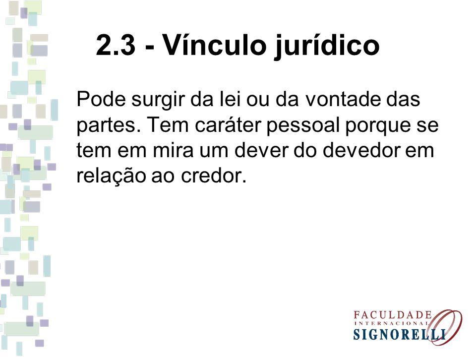 2.3 - Vínculo jurídico