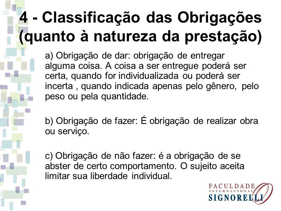 4 - Classificação das Obrigações (quanto à natureza da prestação)