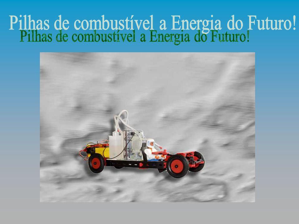 Pilhas de combustível a Energia do Futuro!