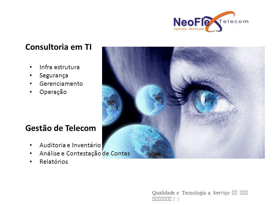 Consultoria em TI Gestão de Telecom Infra estrutura Segurança