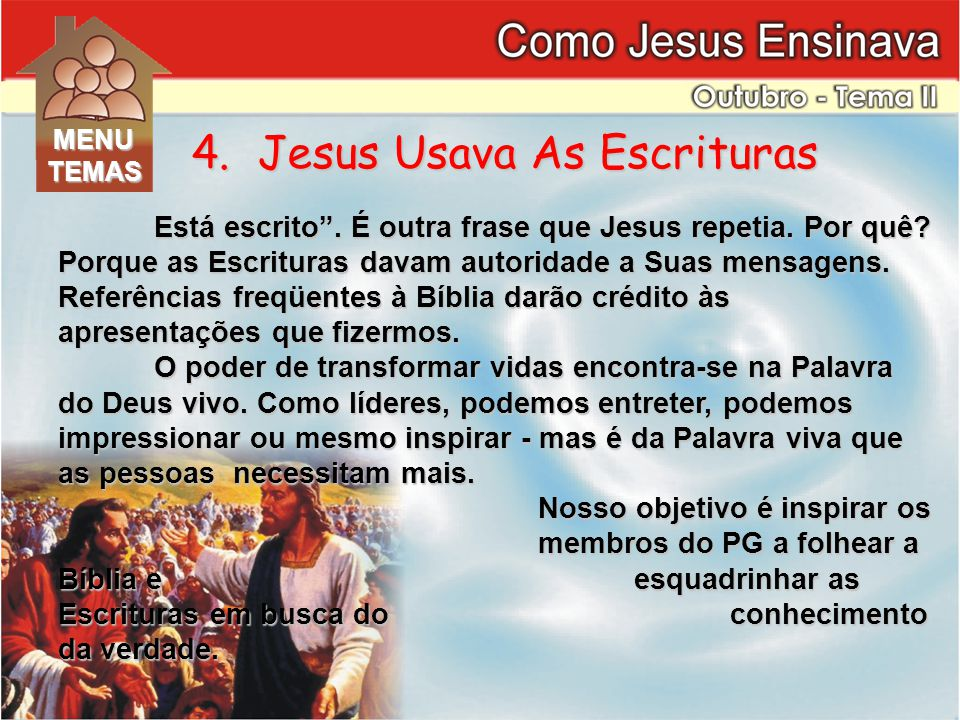 4. Jesus Usava As Escrituras