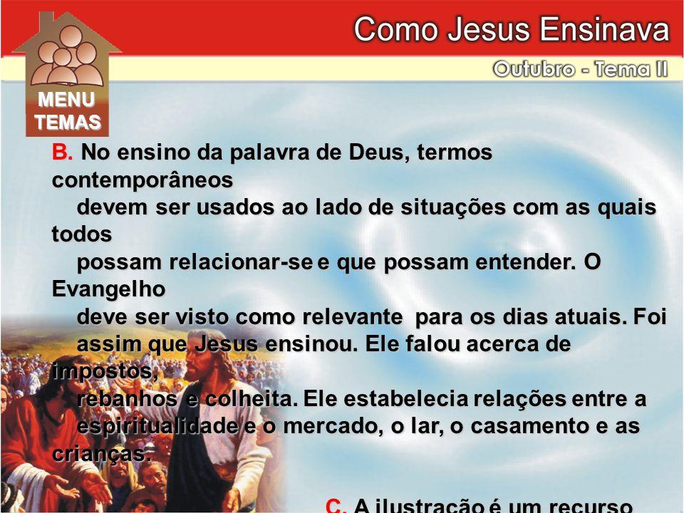 B. No ensino da palavra de Deus, termos contemporâneos