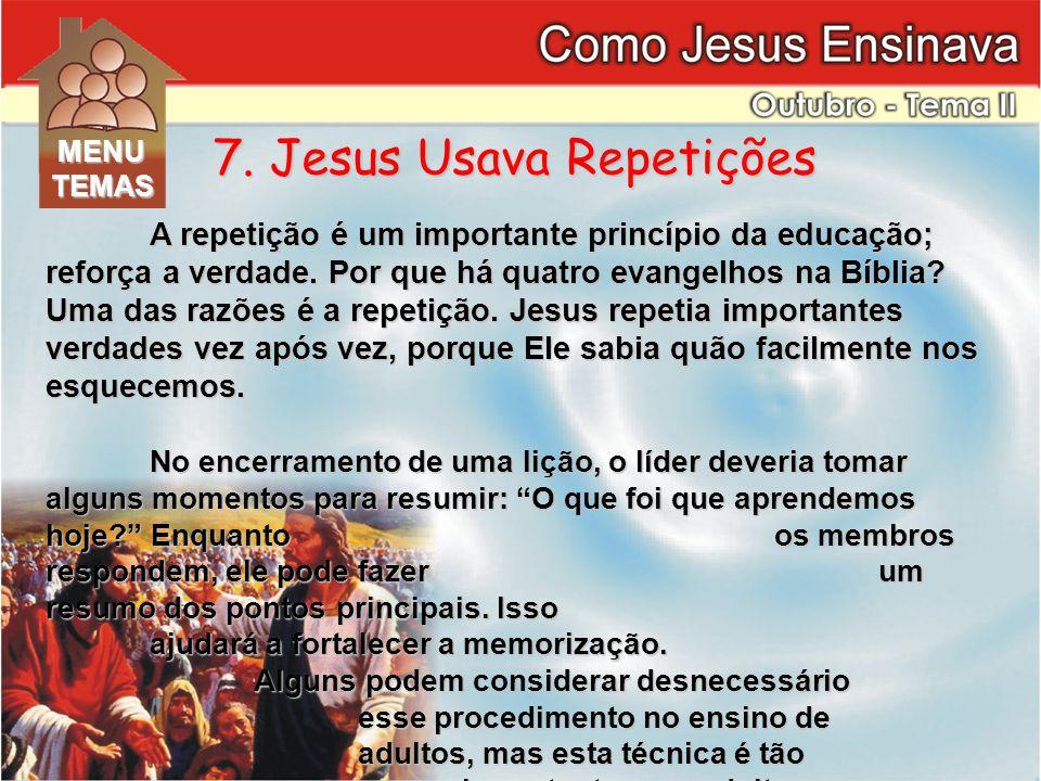 7. Jesus Usava Repetições