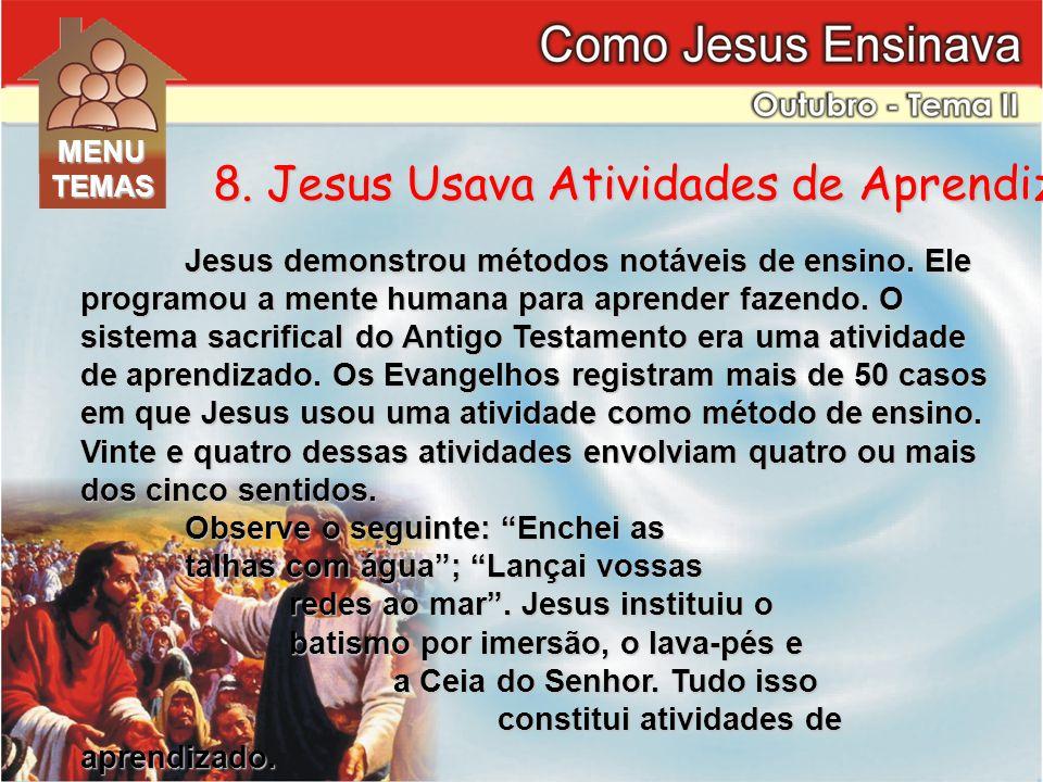 8. Jesus Usava Atividades de Aprendizado