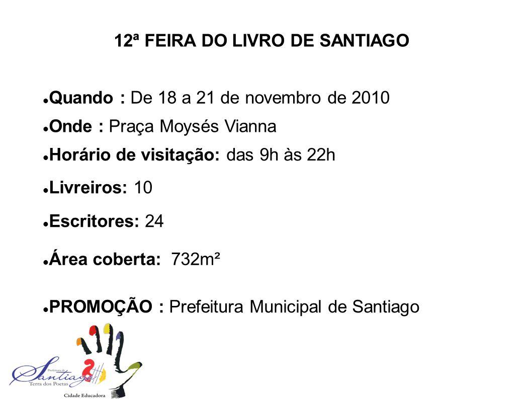 12ª FEIRA DO LIVRO DE SANTIAGO