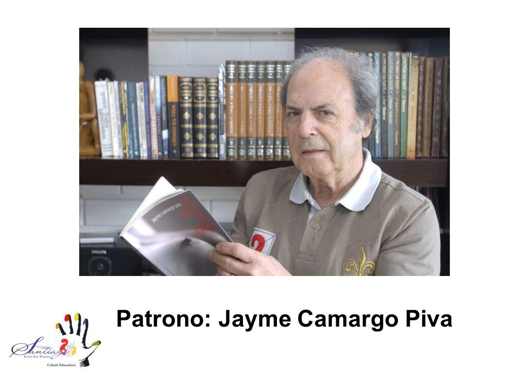 Patrono: Jayme Camargo Piva