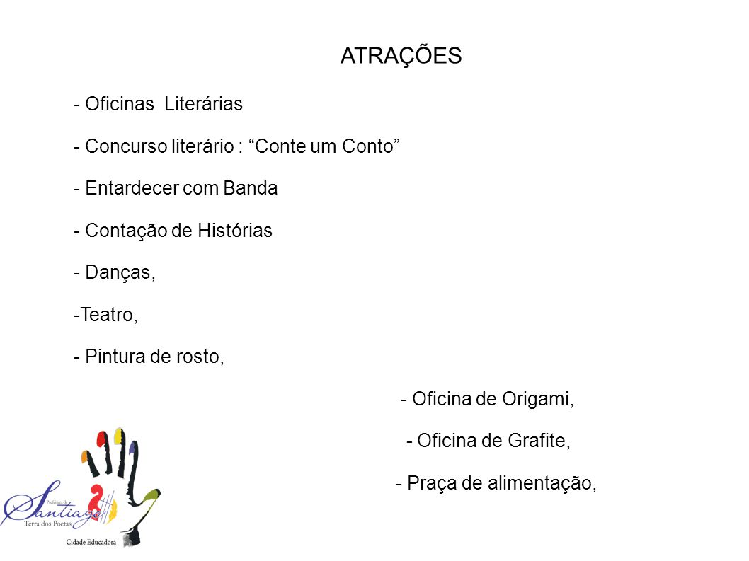 ATRAÇÕES - Oficinas Literárias - Concurso literário : Conte um Conto