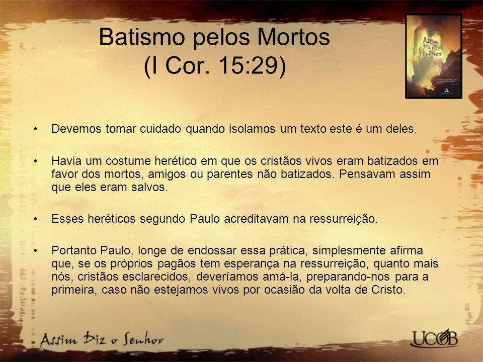 Batismo pelos Mortos (I Cor. 15:29)