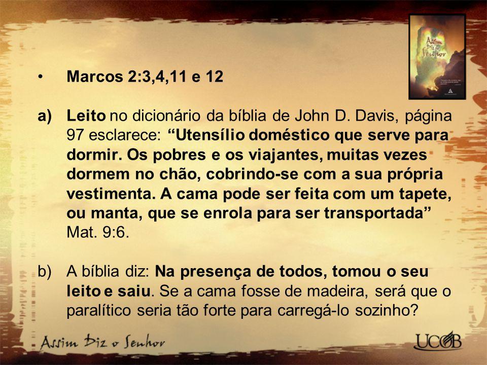 Marcos 2:3,4,11 e 12