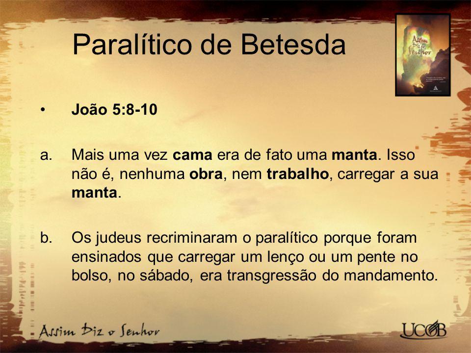 Paralítico de Betesda João 5:8-10