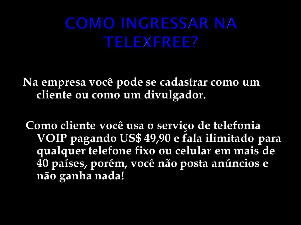 COMO INGRESSAR NA TELEXFREE