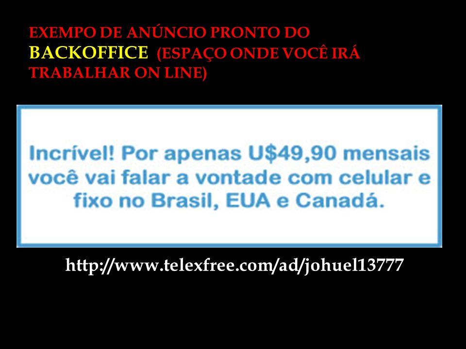 EXEMPO DE ANÚNCIO PRONTO DO BACKOFFICE (ESPAÇO ONDE VOCÊ IRÁ TRABALHAR ON LINE)
