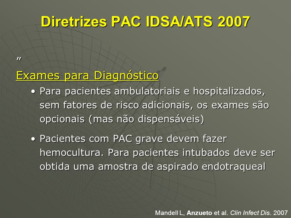 Diretrizes PAC IDSA/ATS 2007
