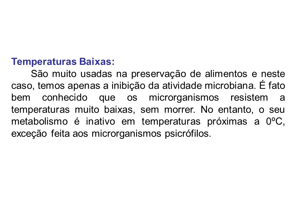 Temperaturas Baixas: