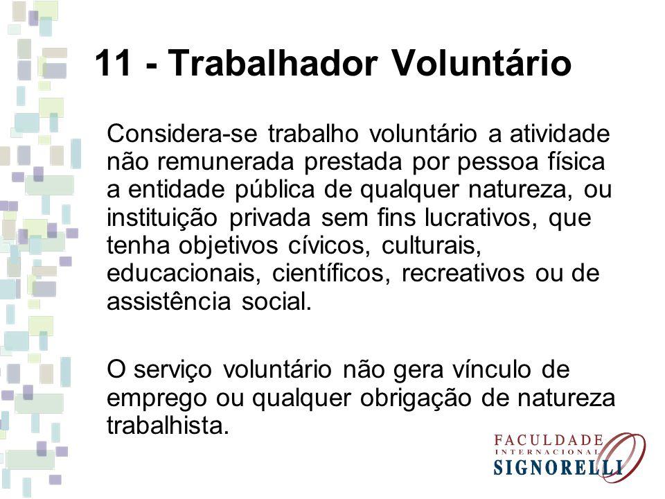 11 - Trabalhador Voluntário