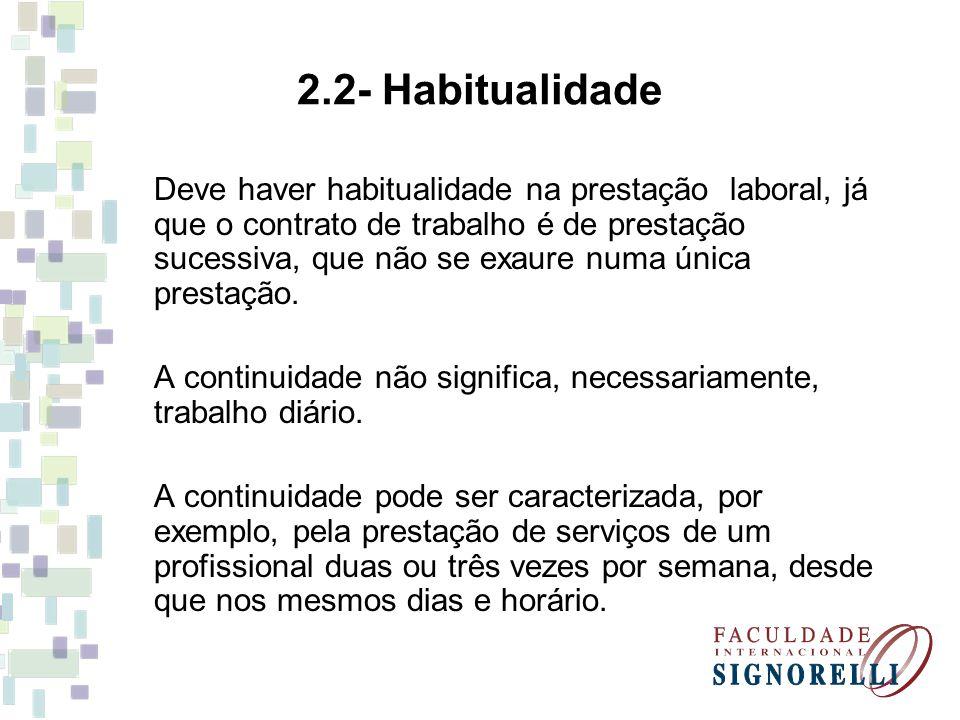 2.2- Habitualidade