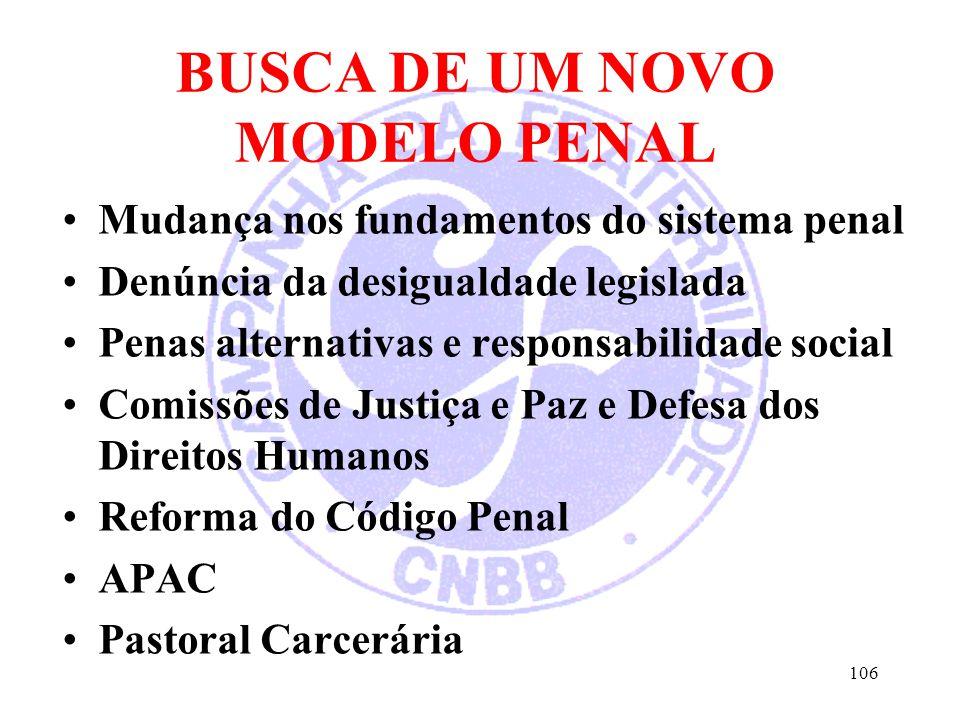BUSCA DE UM NOVO MODELO PENAL