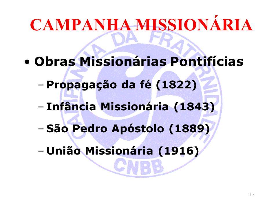 CAMPANHA MISSIONÁRIA Obras Missionárias Pontifícias