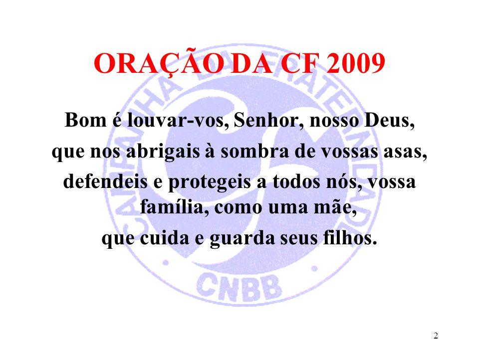 ORAÇÃO DA CF 2009