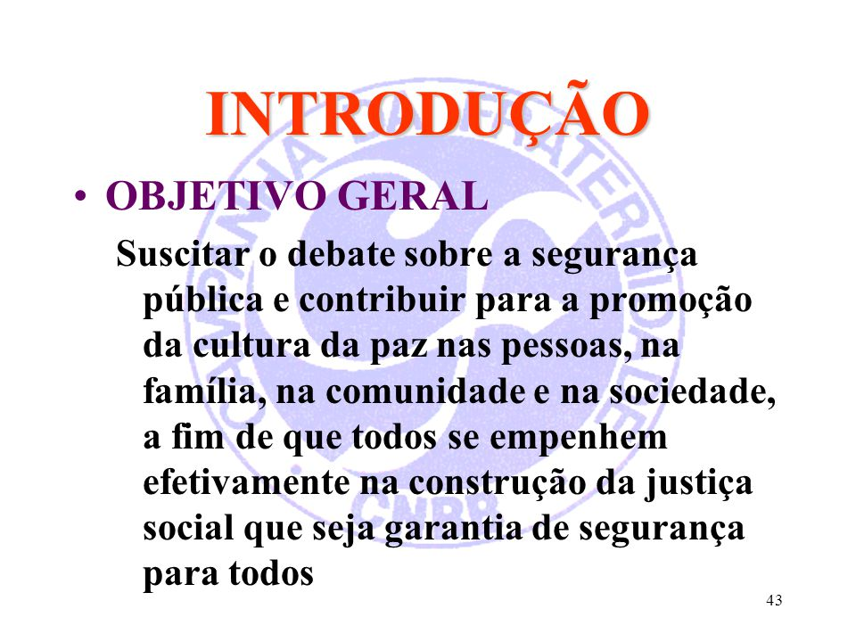 INTRODUÇÃO OBJETIVO GERAL