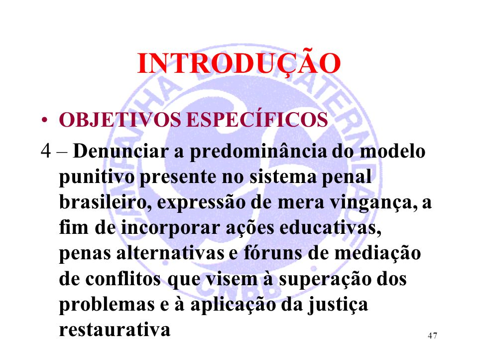 INTRODUÇÃO OBJETIVOS ESPECÍFICOS