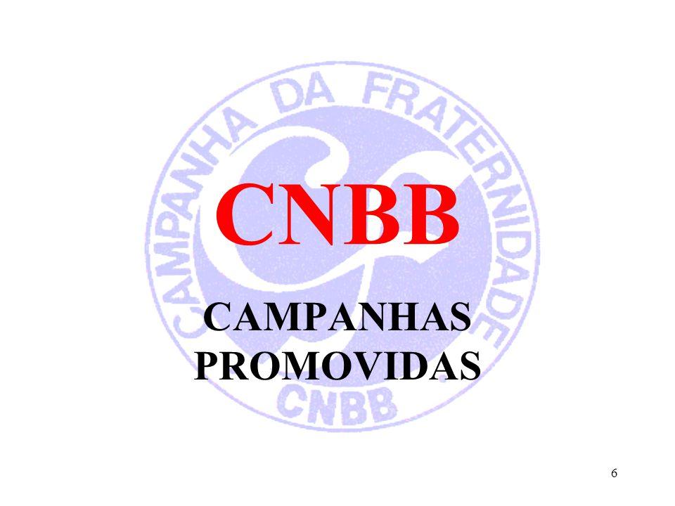 CNBB CAMPANHAS PROMOVIDAS