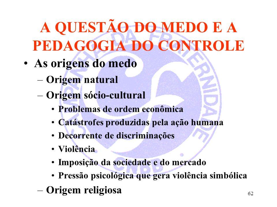 A QUESTÃO DO MEDO E A PEDAGOGIA DO CONTROLE