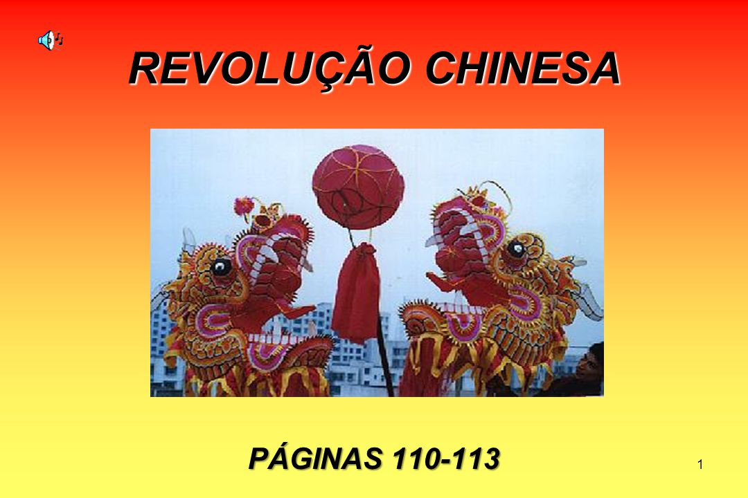 REVOLUÇÃO CHINESA PÁGINAS 110-113