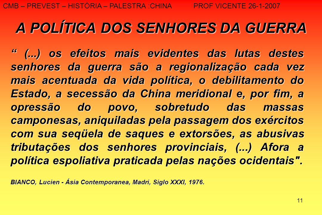 A POLÍTICA DOS SENHORES DA GUERRA