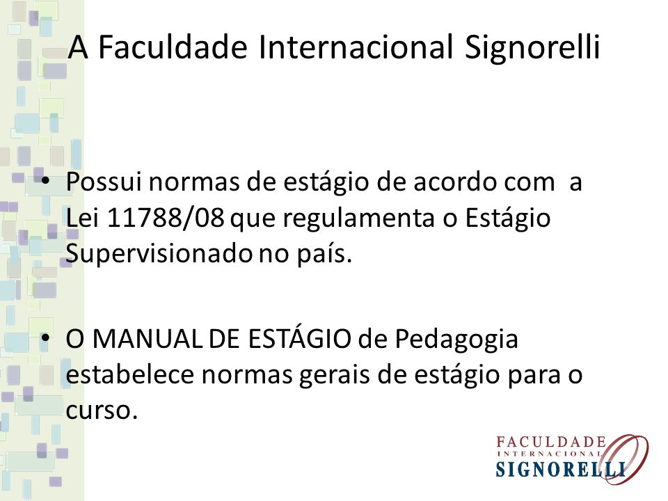 A Faculdade Internacional Signorelli