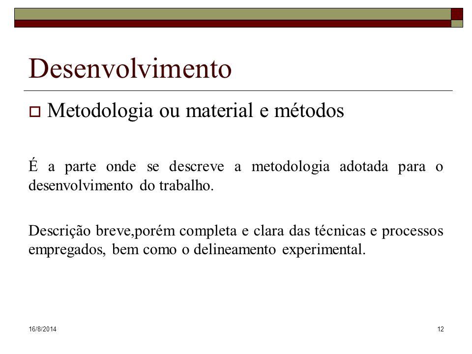 Desenvolvimento Metodologia ou material e métodos