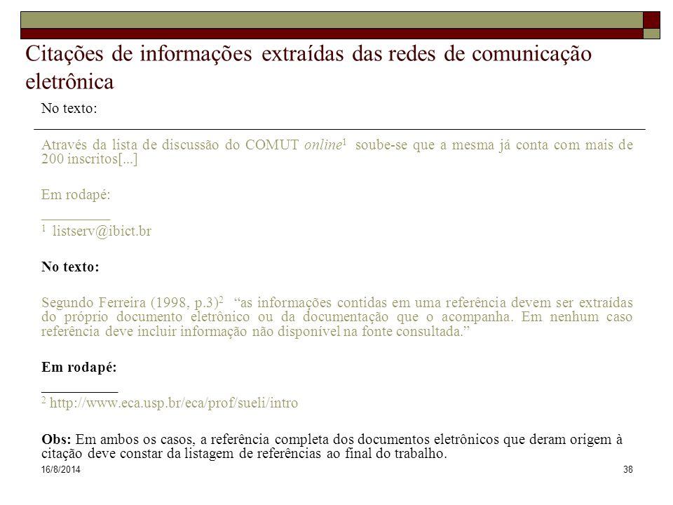 Citações de informações extraídas das redes de comunicação eletrônica