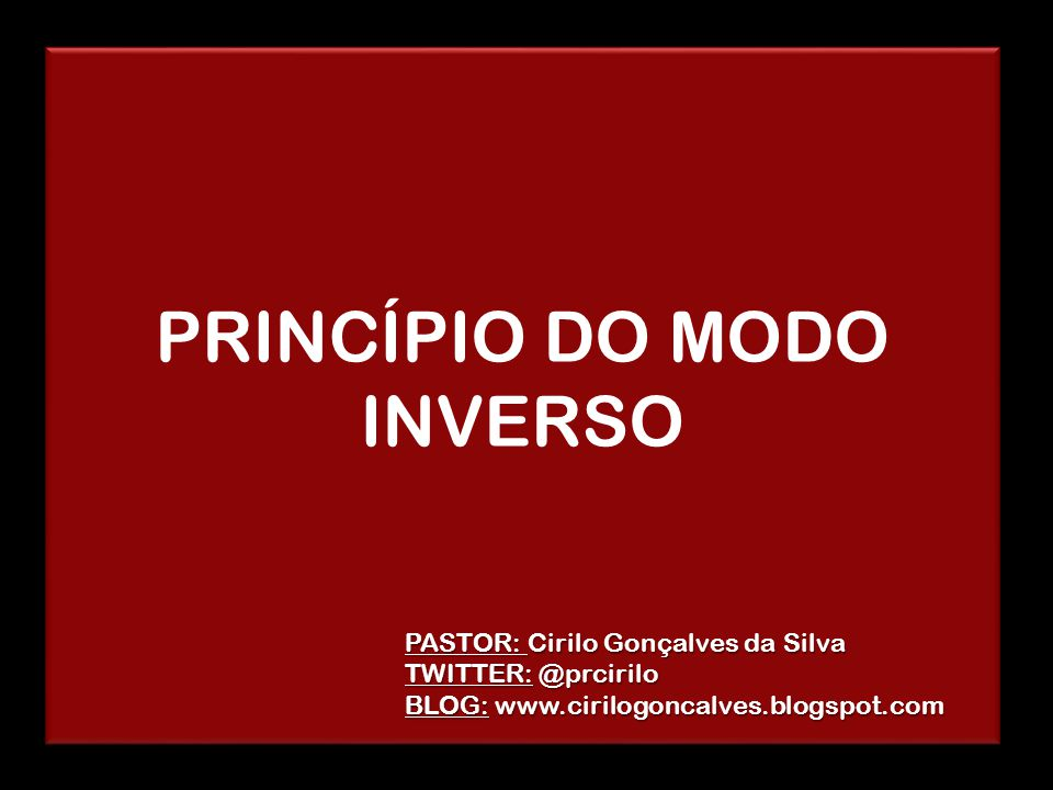 PRINCÍPIO DO MODO INVERSO
